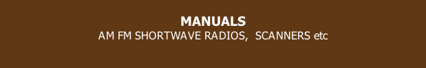 MANUALS AM FM SHORTWAVE RADIOS,  SCANNERS etc
